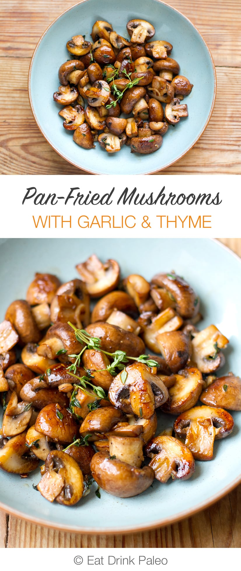 Perfectly Pan-Fried Thyme Garlic Mushrooms