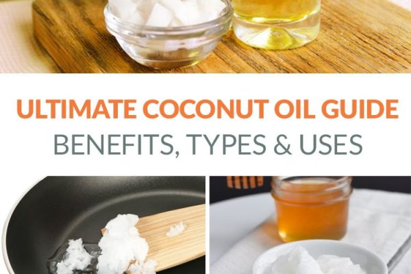 Coconut oil guide: benefits, types, uses and more