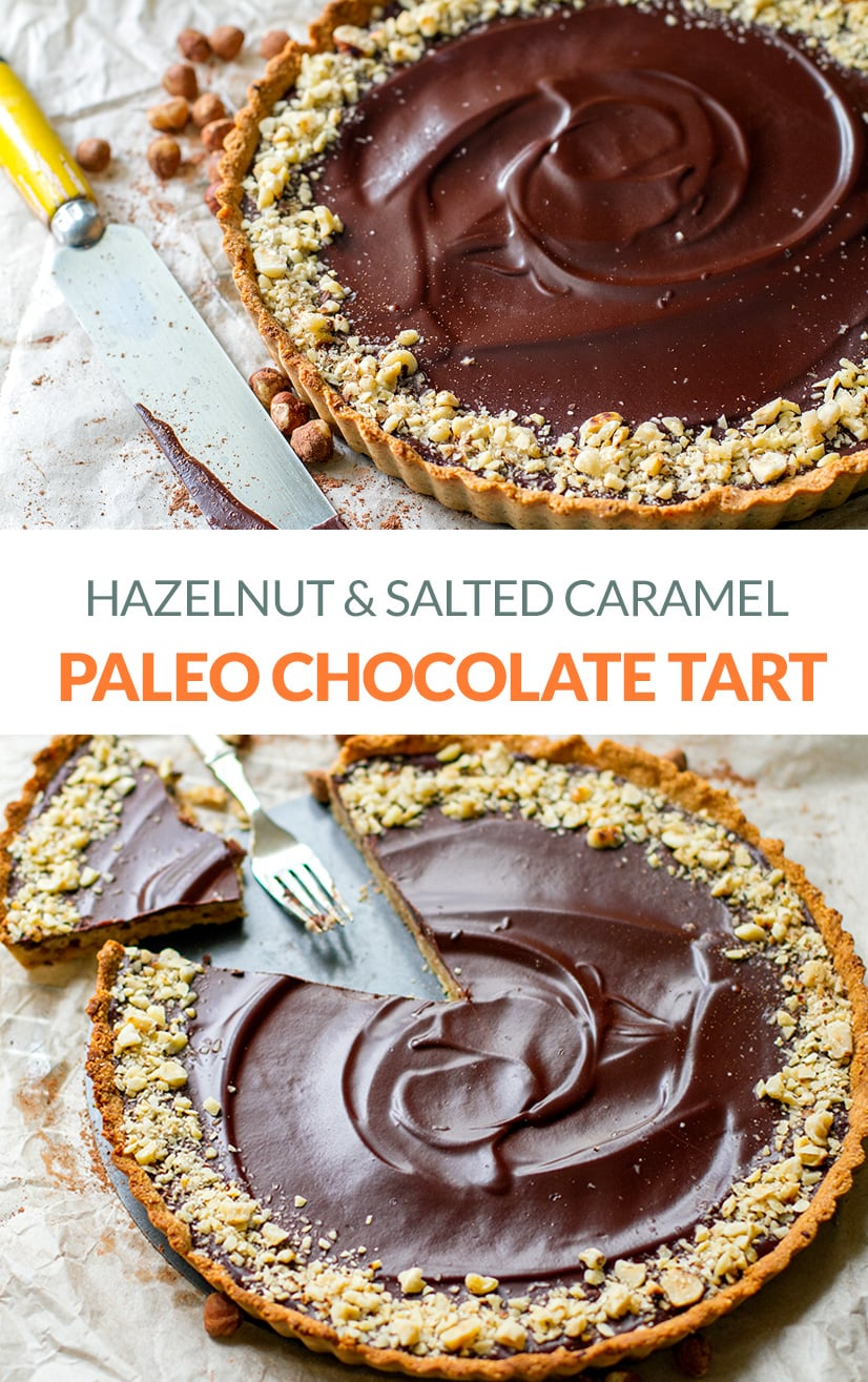 Paleo Chocolate Tart with Salted Caramel & Hazelnuts