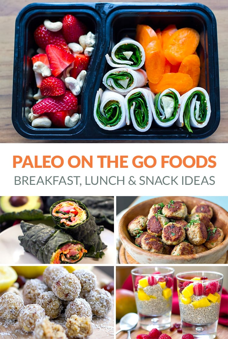 Paleo On The Go: Breakfast, Lunch & Snack Ideas