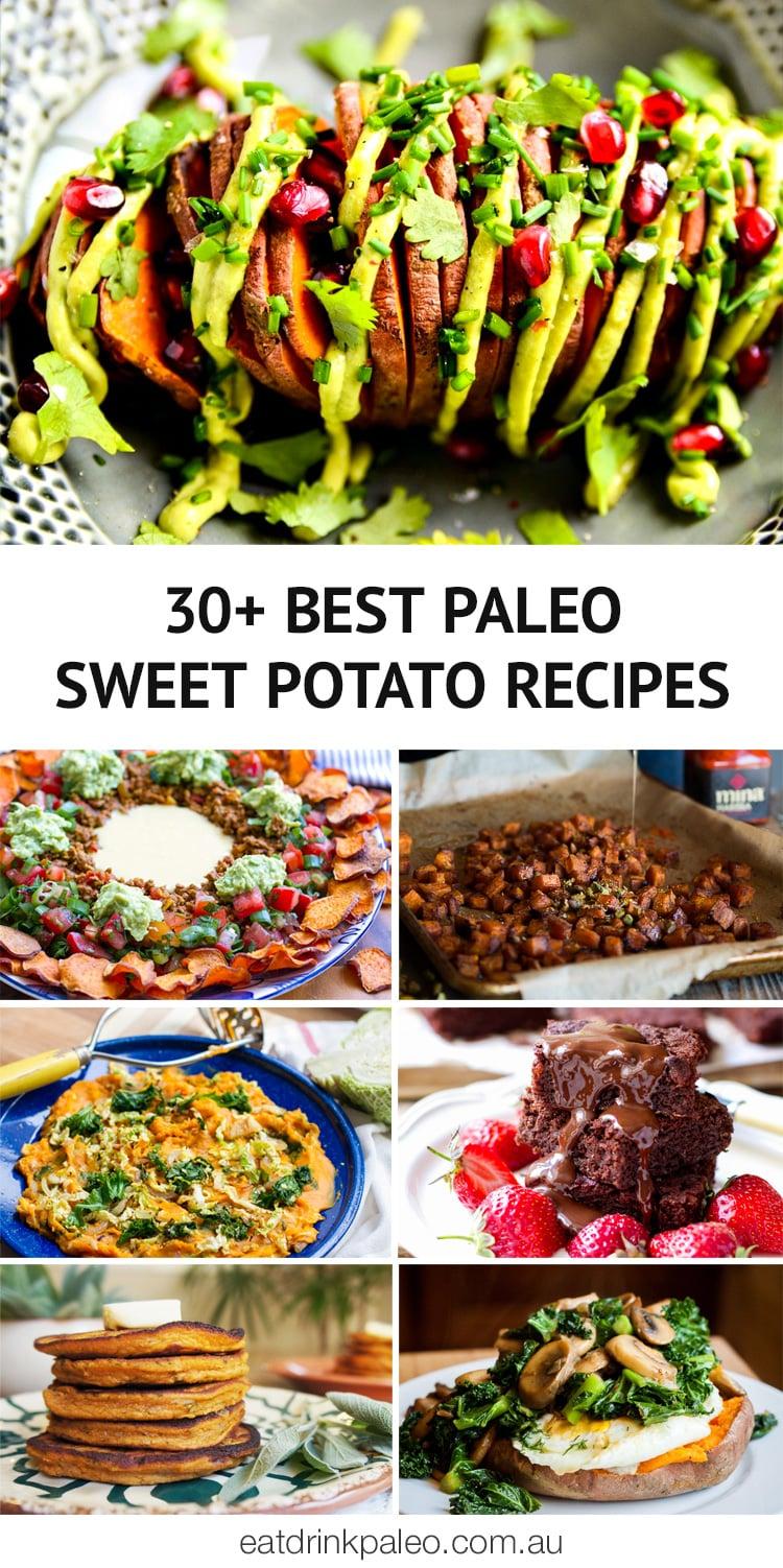 30+ Best Paleo Sweet Potato Recipes