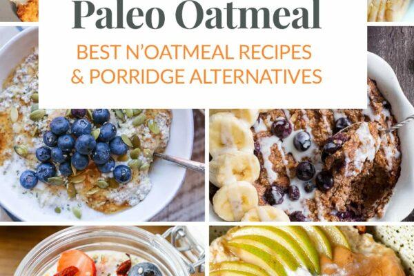 Best Paleo Porridge, Oats, N'Oatmeal Recipes