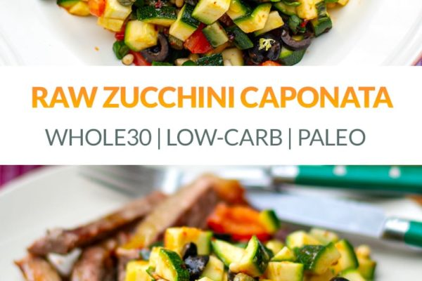 Raw Zucchini Caponata Salad (Paleo, Whole30, Gluten-Free)