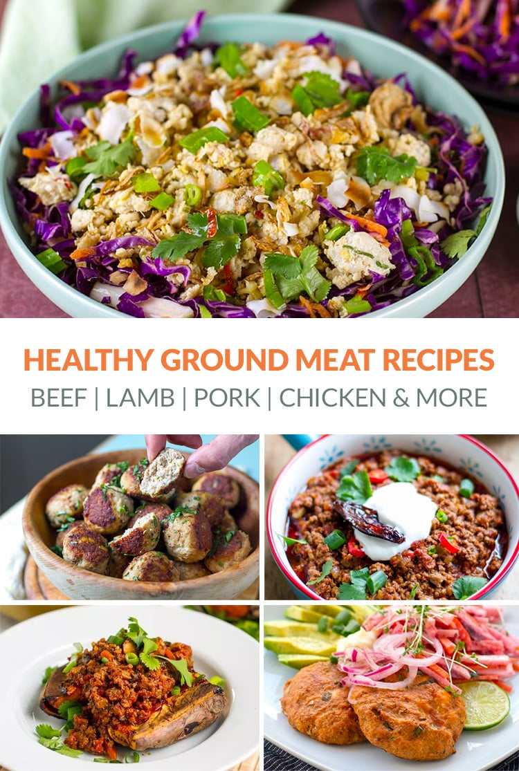 Healthy Ground Meat Recipes (Beef, Pork, Chicken, Lamb, Bison, Turkey & More)