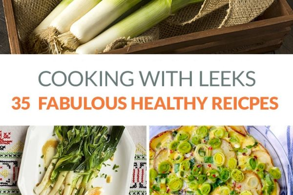 35 Leek Recipes That Are Healthy & Delicious