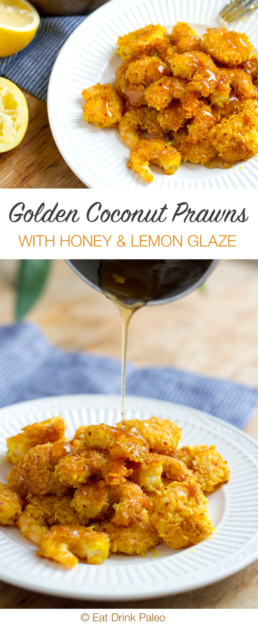 Golden Coconut Shrimp with Honey Lemon Glaze - fantastic paleo friendly recipes using juicy prawns
