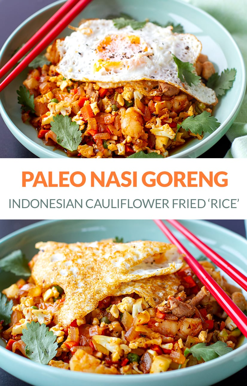 Paleo Cauliflower Fried Rice Indonesian Style (Nasi Goreng)
