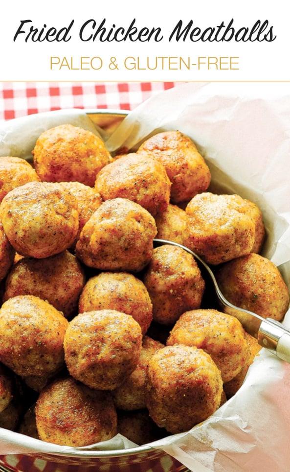 Paleo Fried Chicken Meatballs (Gluten-Free, Nut-Free, Egg-Free)