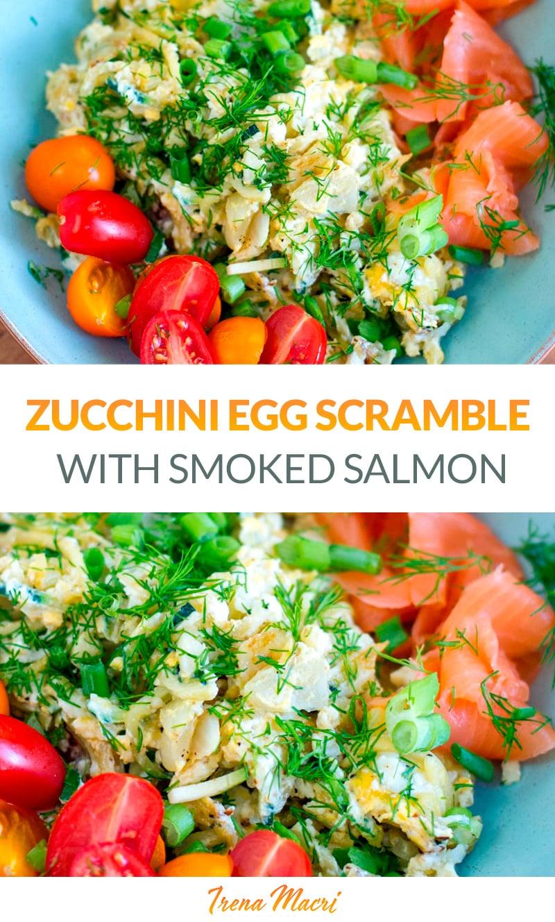 Zucchini Egg Scramble With Smoked Salmon (Low-Carb, Paleo, Whole30)