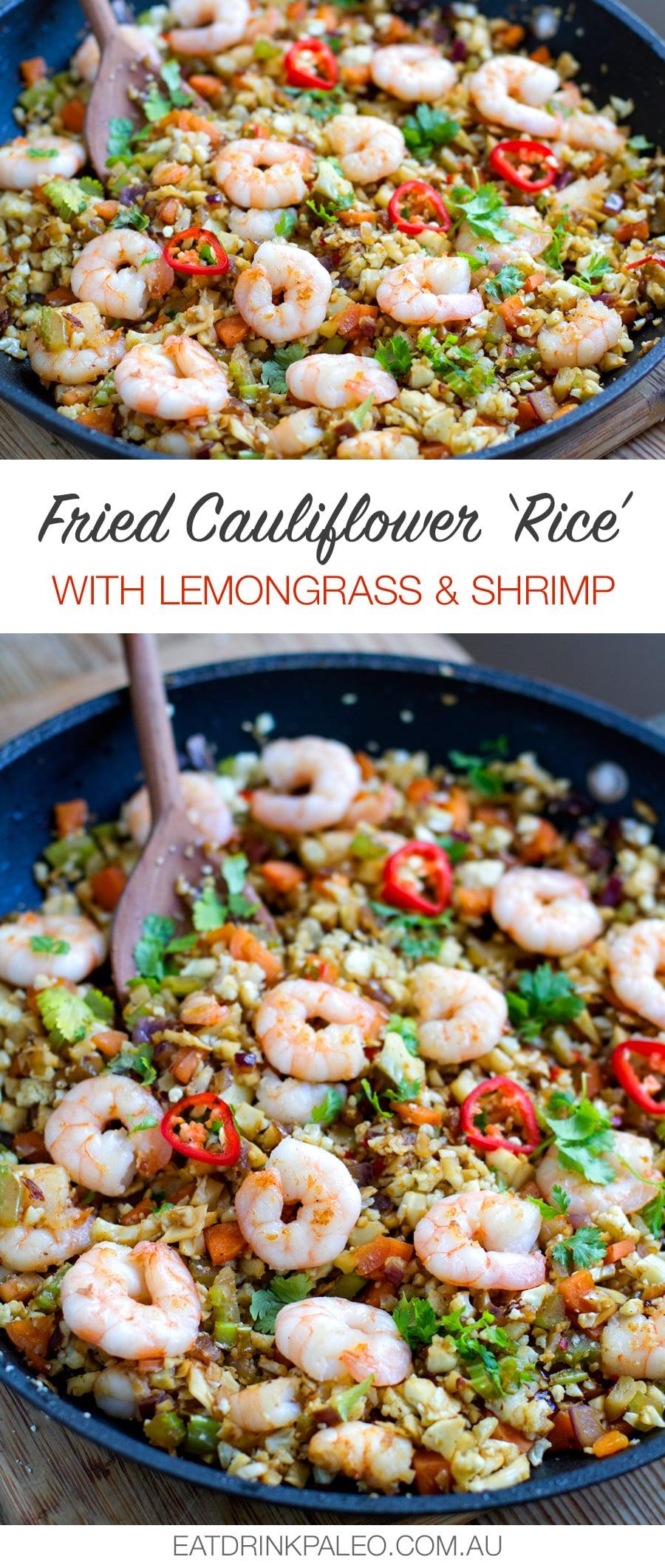 Lemongrass Cauliflower Shrimp Fried Rice (Paleo, Keto, Whole30)