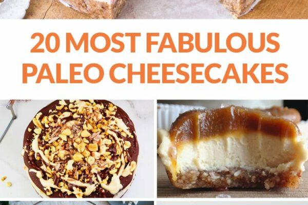 20 fabulous paleo cheesecakes