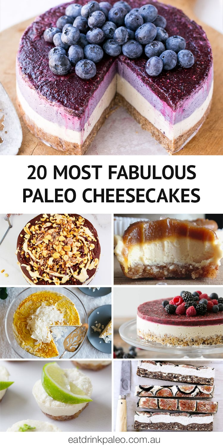 20 Most Fabulous Paleo Cheesecakes including vegan, nut-free, and egg-free varieties.