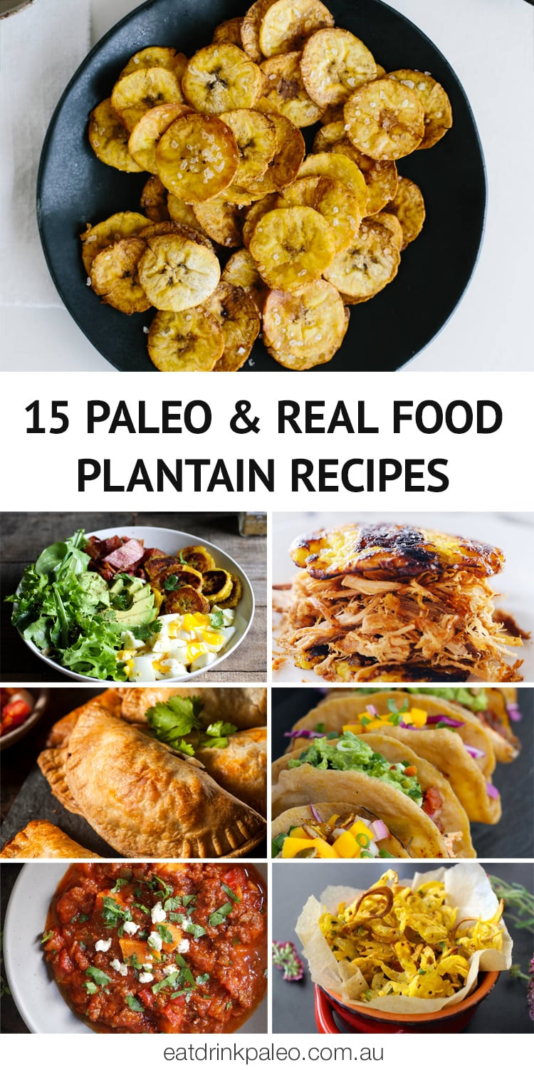 15 Paleo Plantain Recipes + What Are Plantains & How To Use Them