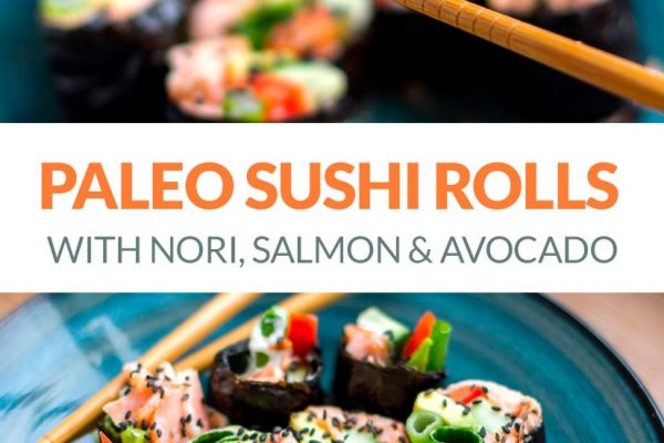 Paleo Sushi Rolls - Healthy Homemade Recipe Using Nori, Salmon & Avocado