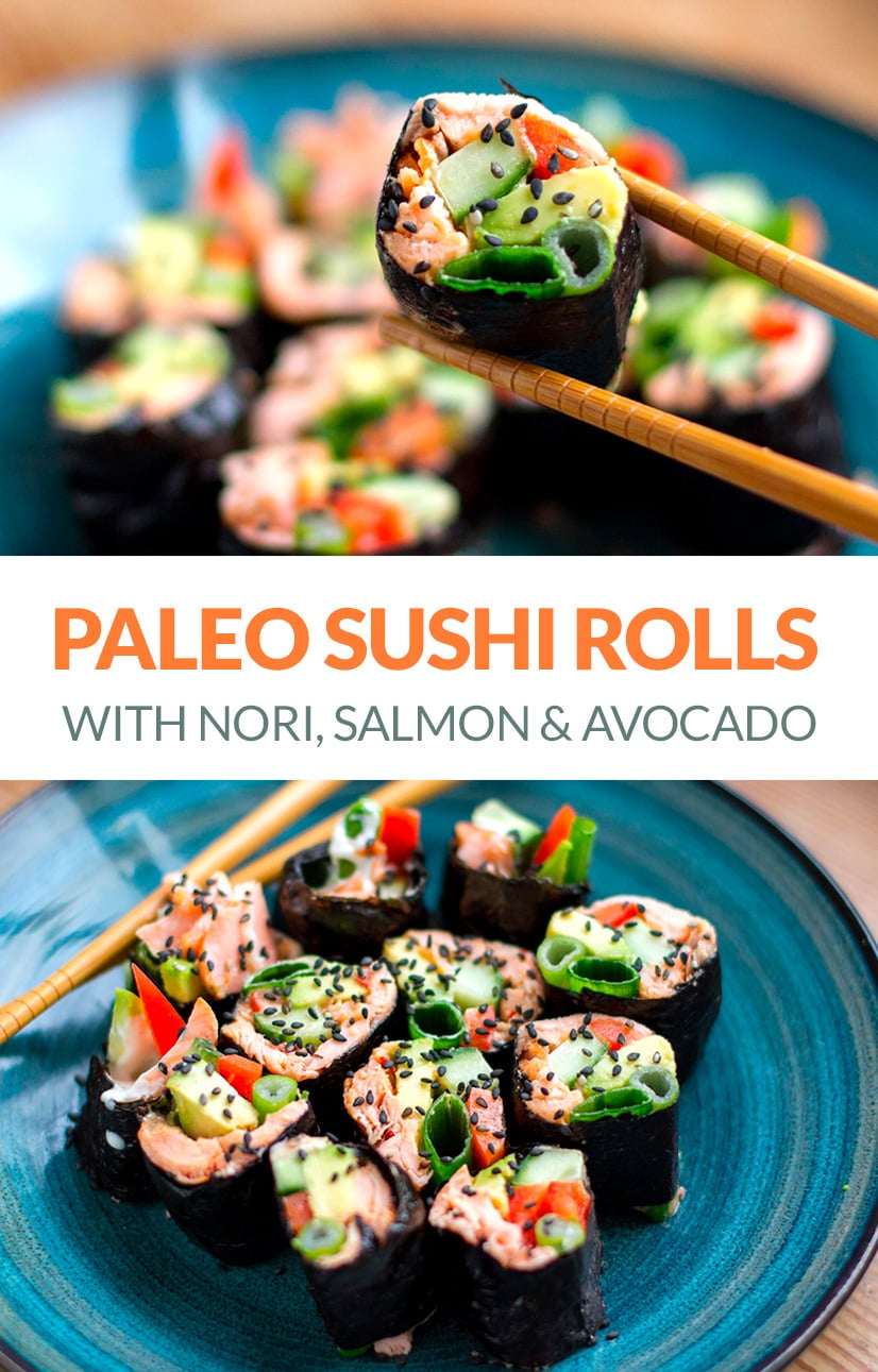Paleo Sushi Rolls - Healthy Homemade Recipe Using Nori, Salmon & Avocado