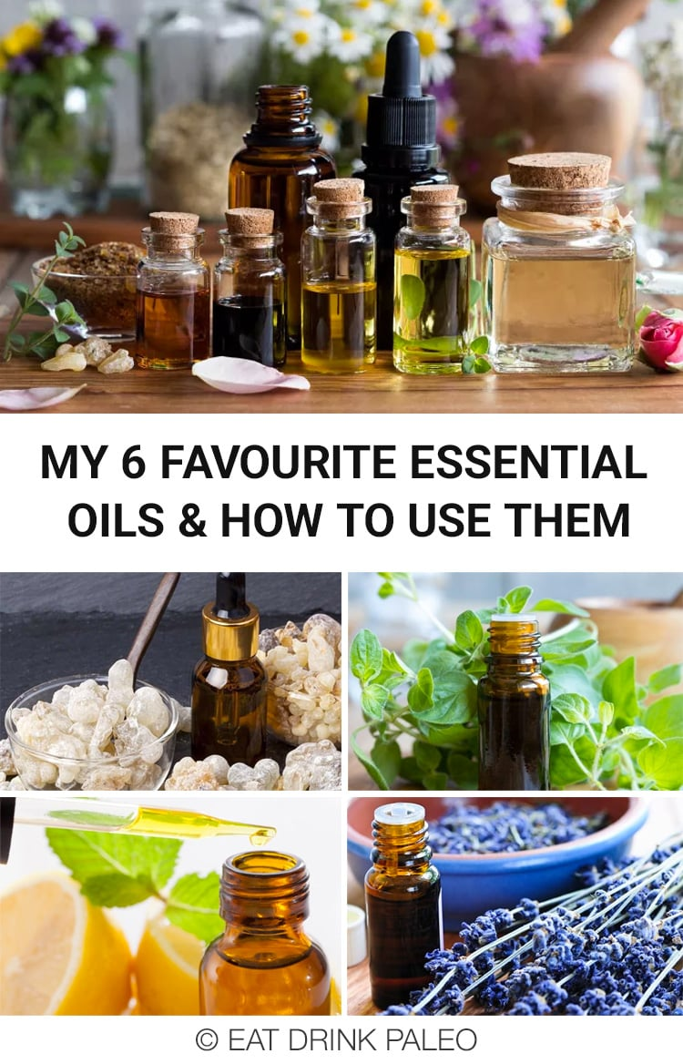 My Top 6 Favourite Essential Oils & How To Use Them