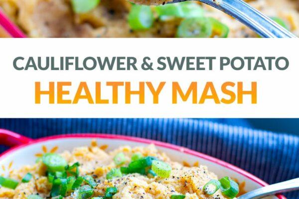 Cauliflower Sweet Potato Mash (Paleo, Whole30, Vegan)