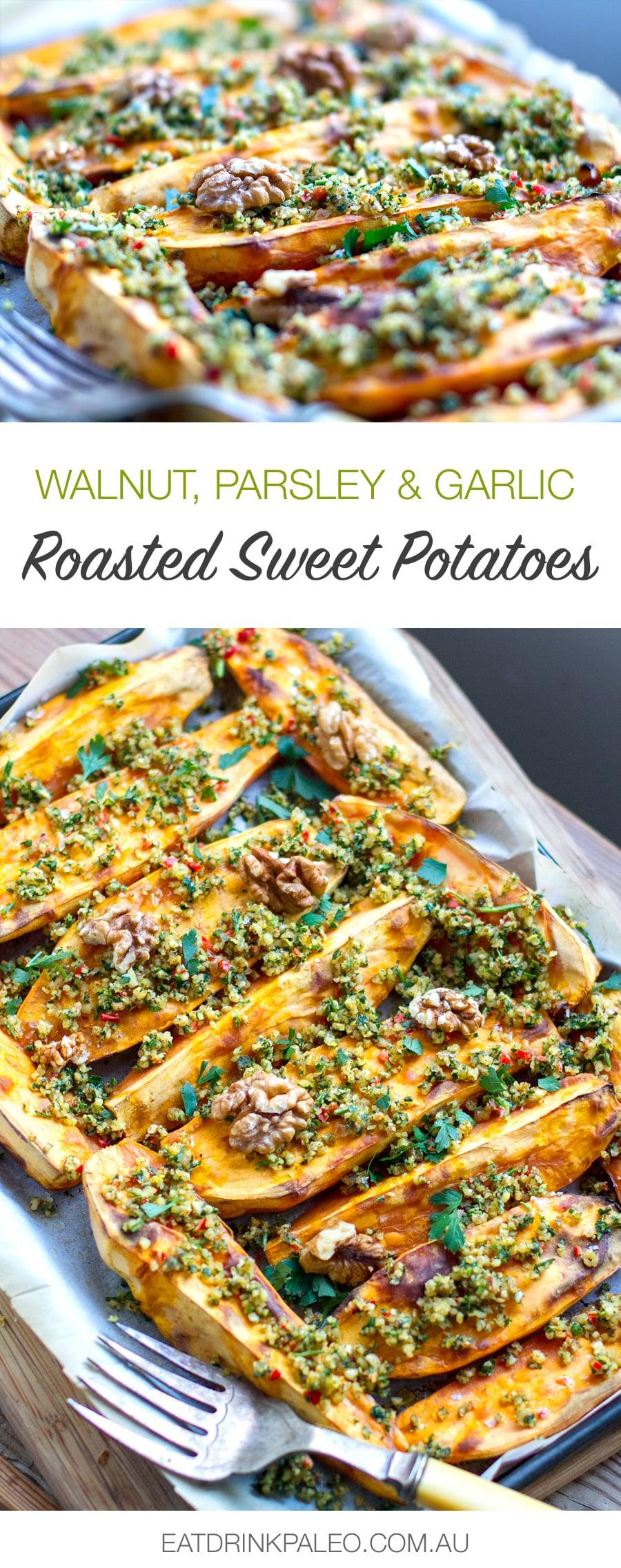 Walnuts, Parsley & Garlic Roasted Sweet Potatoes