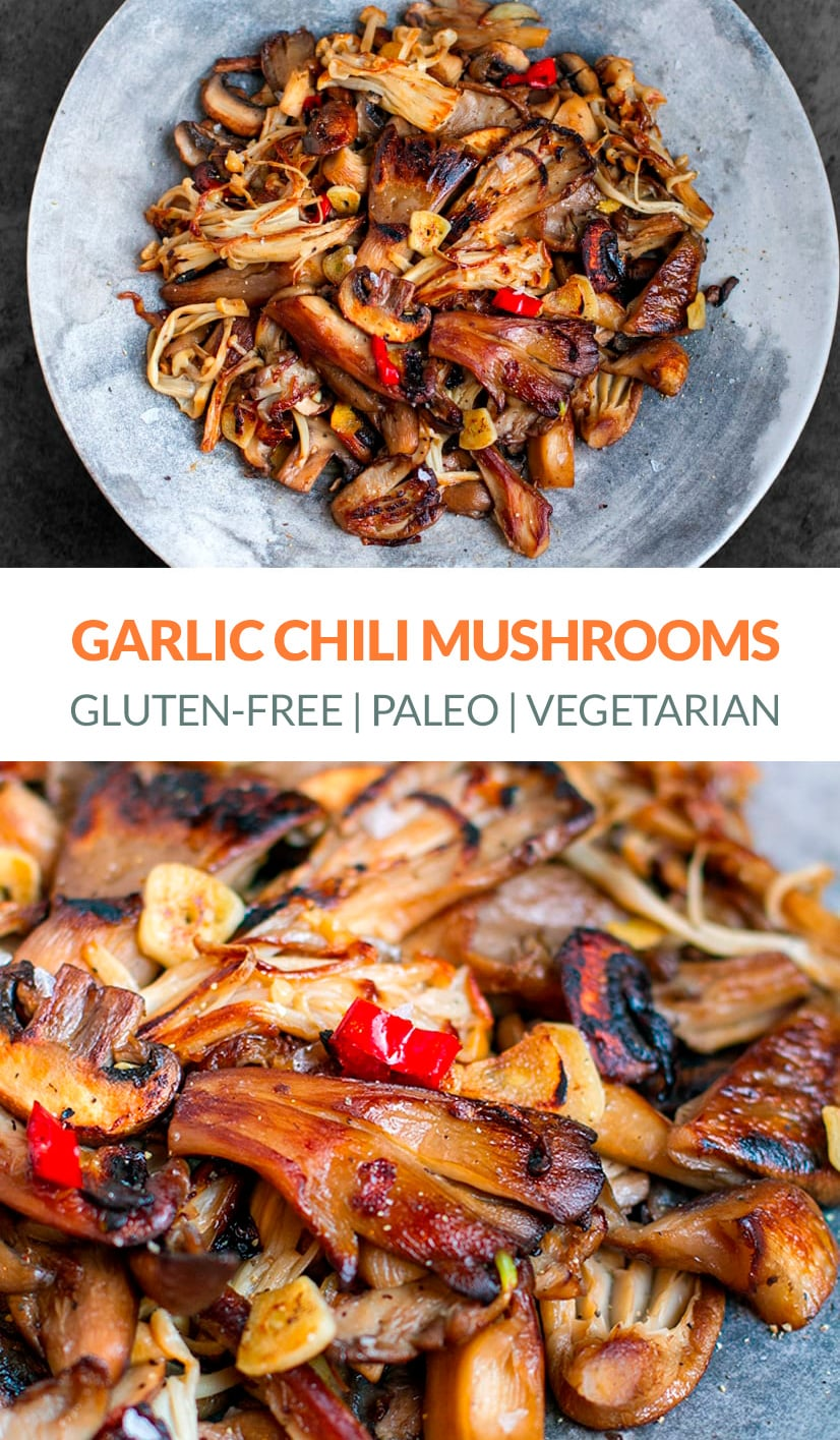 Garlic Chilli Mushrooms (Gluten-free, Paleo, Vegan)