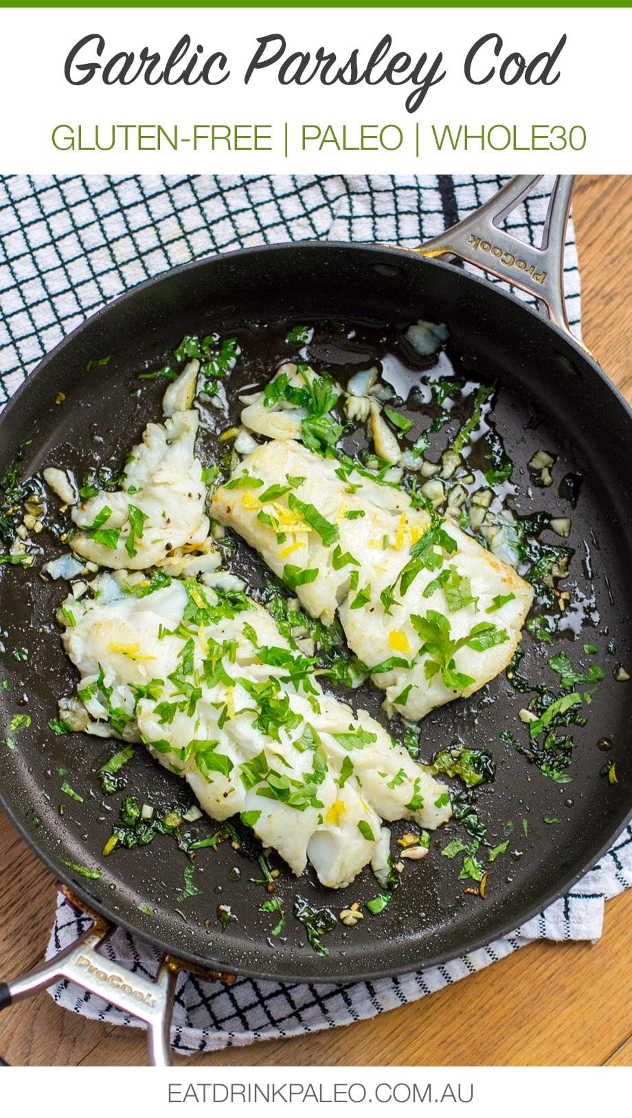 Garlic Parsley Cod Basque Style - Gluten-free, Paleo, Whole30