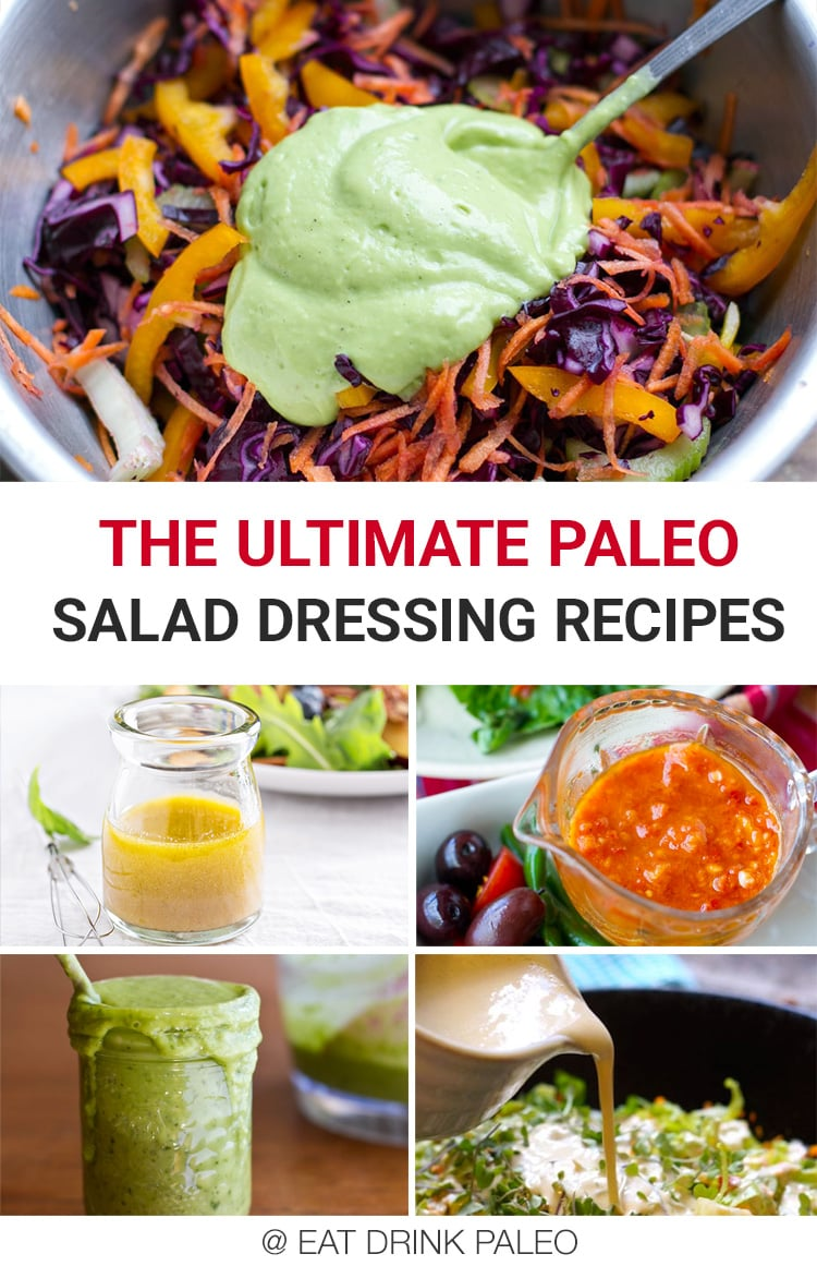 The ultimate, most popular paleo dressings perfect for any salad
