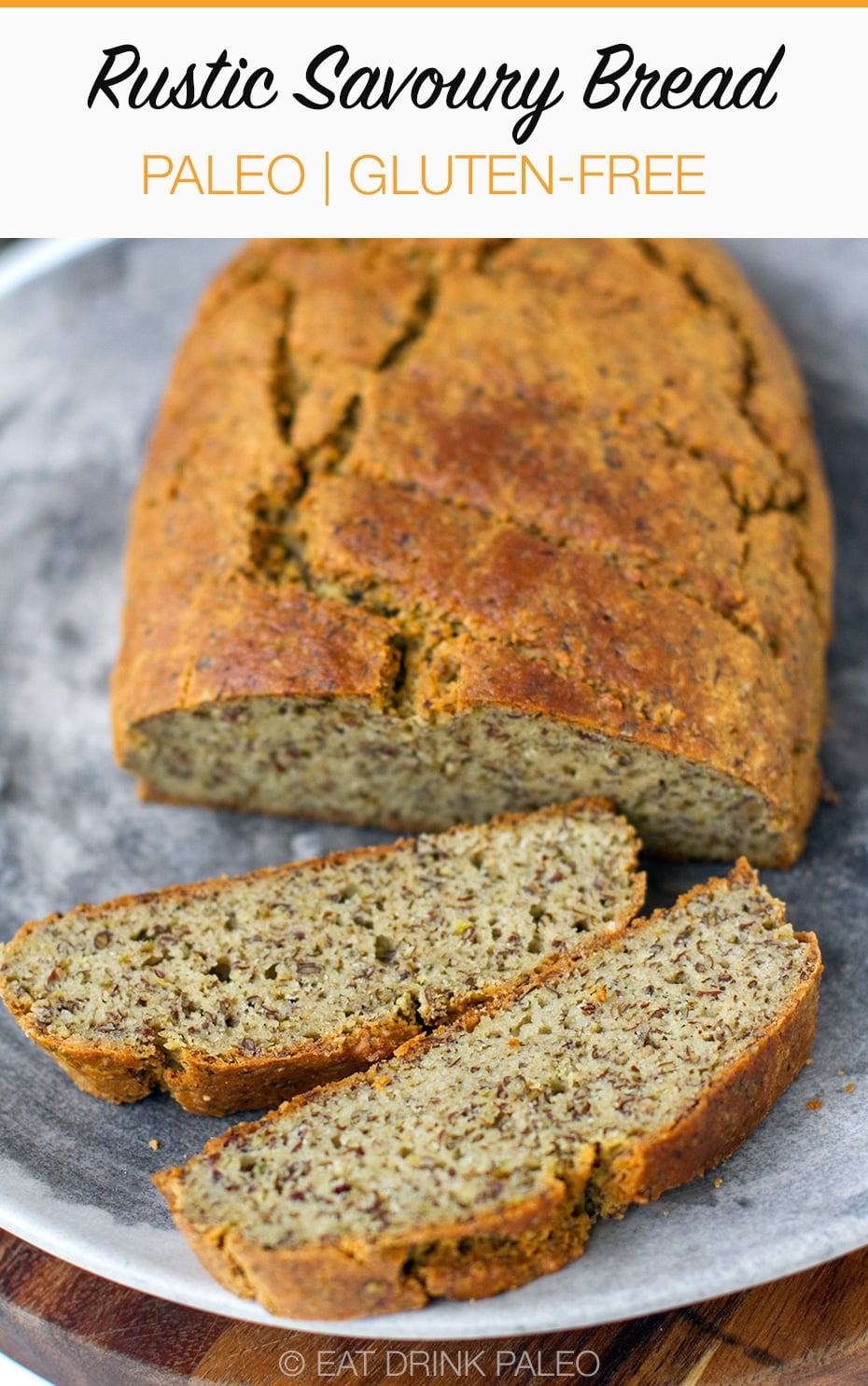 Rustic Savoury Paleo Bread Recipe