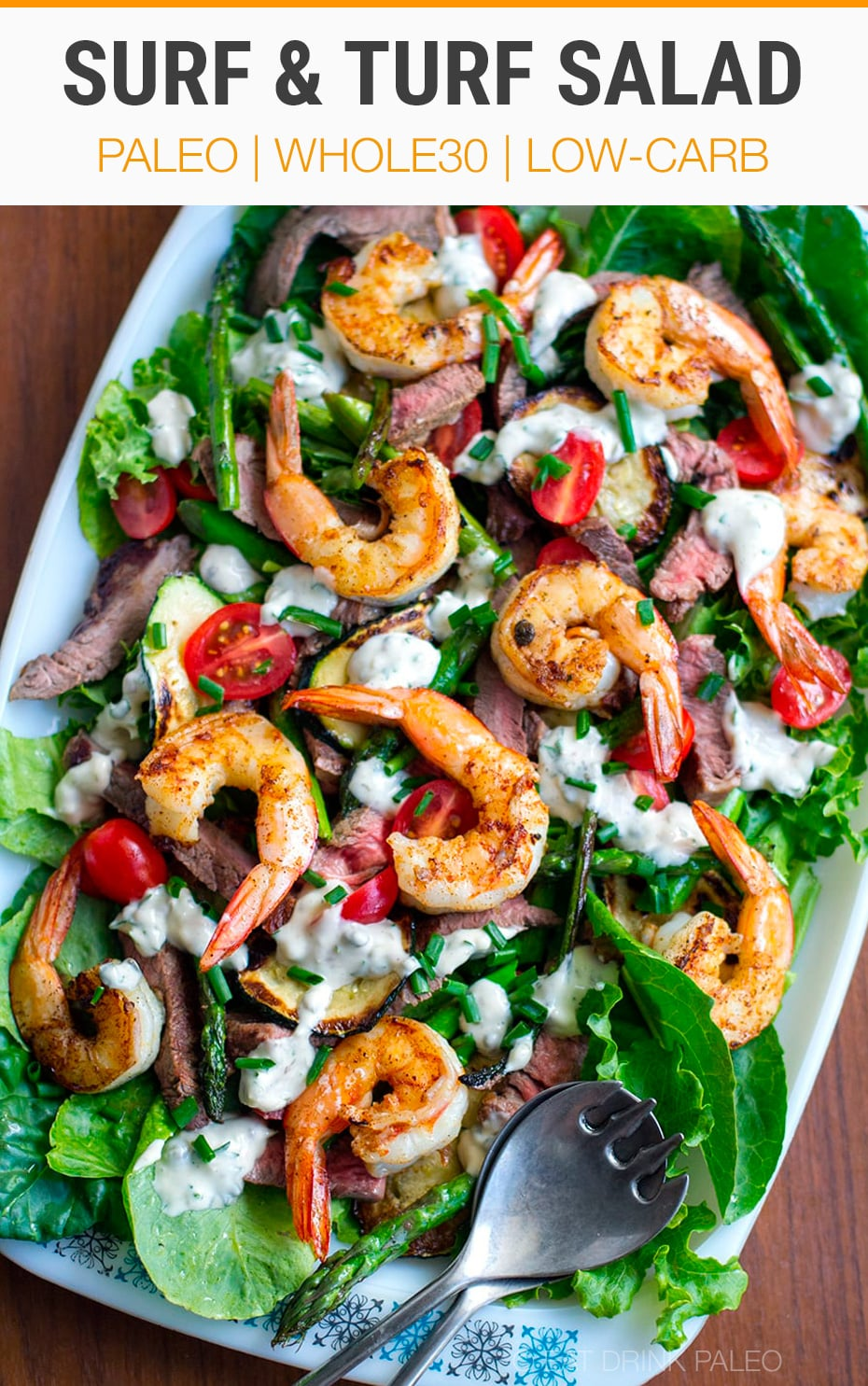 Surf & Turf Salad - Made with grilled steak, shrimp and creamy garlic dressing. This steak salad recipe is paleo, Whole30, gluten-free and keto friendly. #surfturf #salad #steak #prawns #shrimp #whole30 #paleo #keto #glutenfree