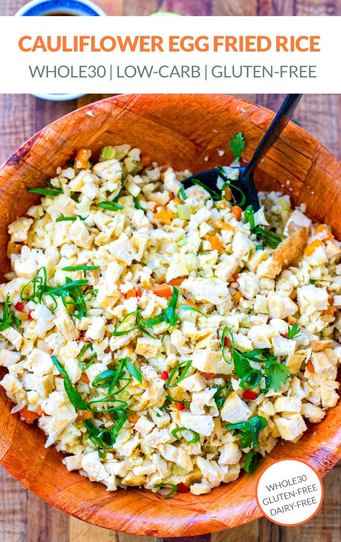Whole30 Cauliflower Fried Rice With Egg