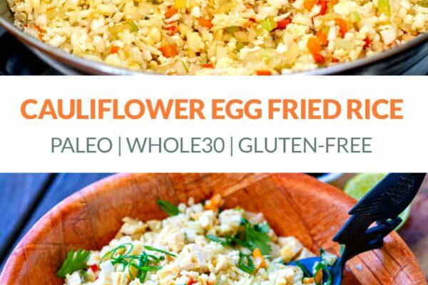 Cauliflower Egg Fried Rice (Gluten-Free, Paleo, Whole30)