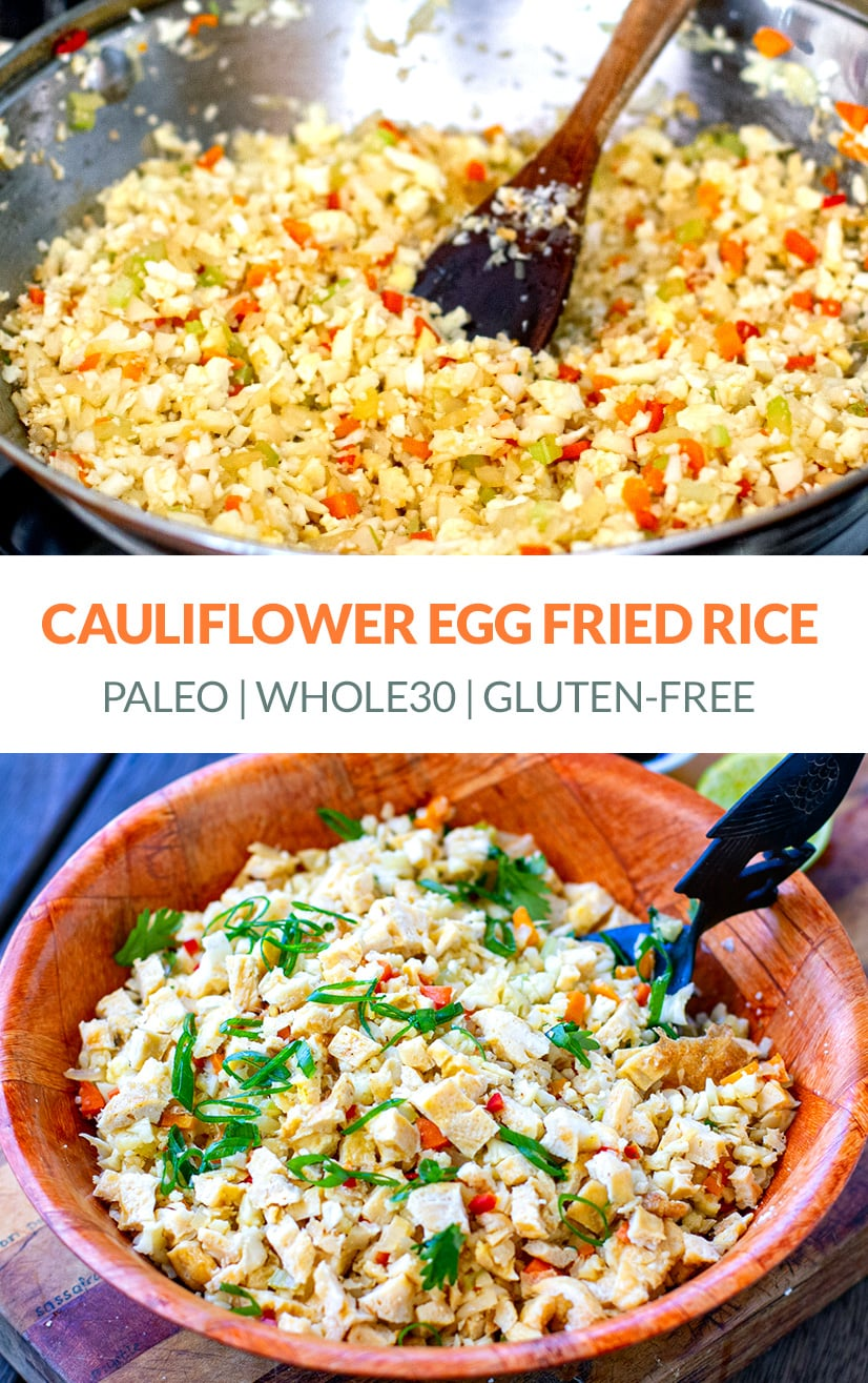 Cauliflower Egg Fried Rice (Gluten-Free, Paleo, Whole30)