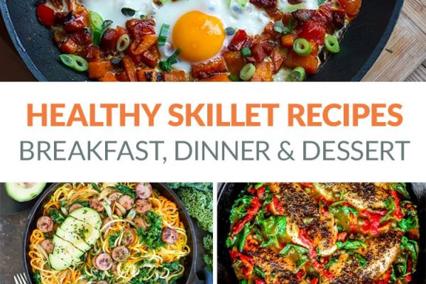 Healthy Skillet Recipes That Are Paleo Including Breakfast, Dinner & Dessert