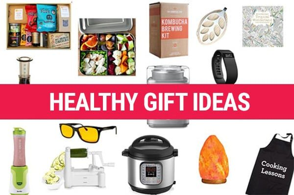 Healthy Gift Ideas