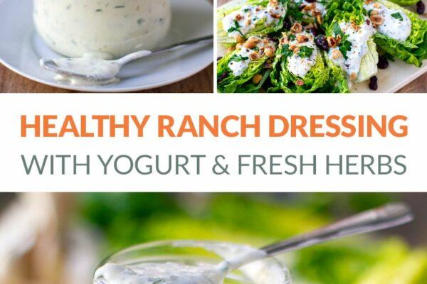 Healthy Yogurt Ranch Dressing With Fresh Herbs & Garlic