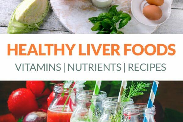 Best Liver Support: Vitamins, Supplements & More