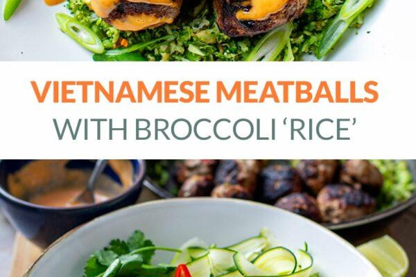 Vietnamese Meatballs With Broccoli Rice & Sriracha Mayonnaise Sauce