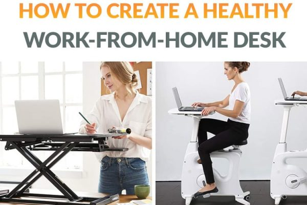 Healthy Desk Ideas + 15 Other Work-From-Home Ideas