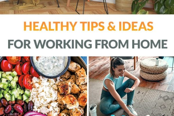 Healthy Tips & Ideas For Working From Home