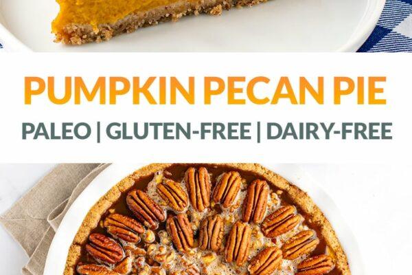 Paleo Pumpkin Pecan Pie