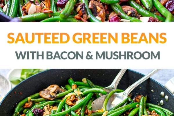 Bacon, Garlic & Mushroom Green Beans With Cranberries