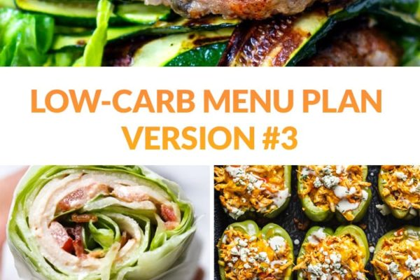 Low-Carb Meal Plan #3 (Breakfast, Lunch, Dinner & Snacks)