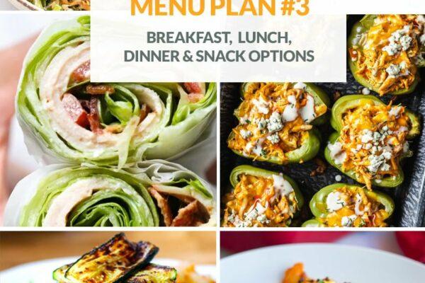 Low-Carb Menu Plan #3 (Breakfast, Lunch, Dinner & Snacks)