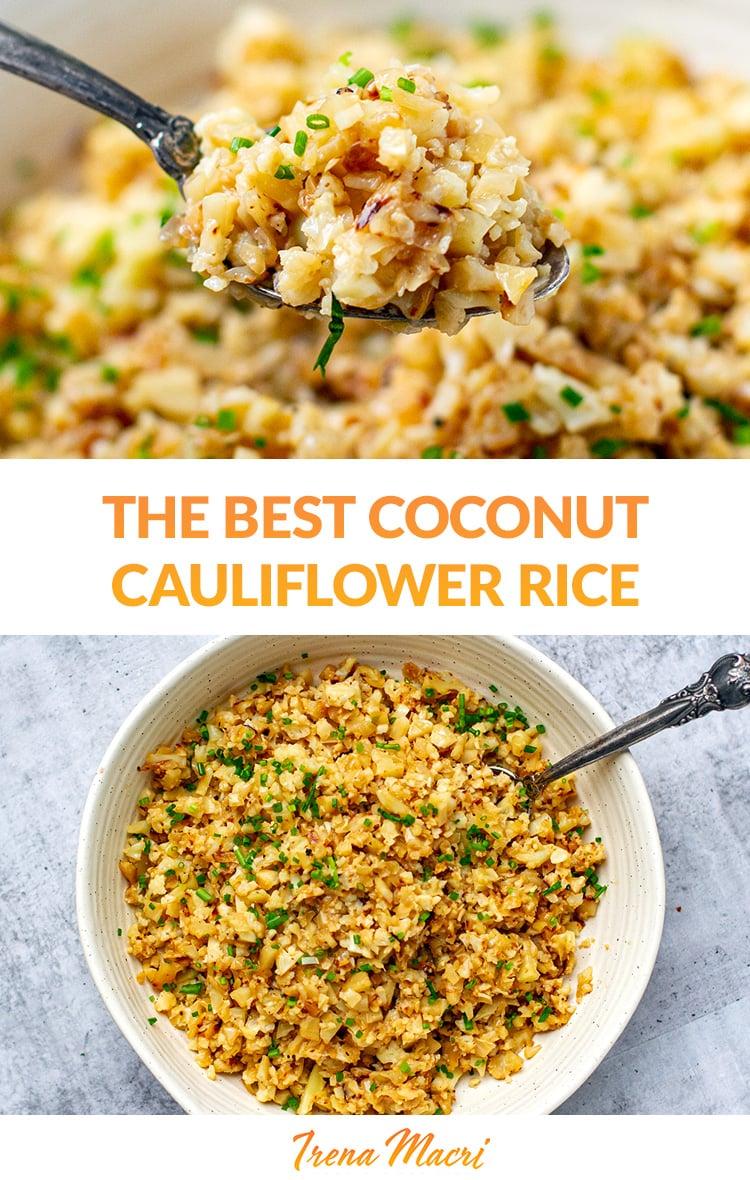 The BEST Coconut Cauliflower Rice Recipe