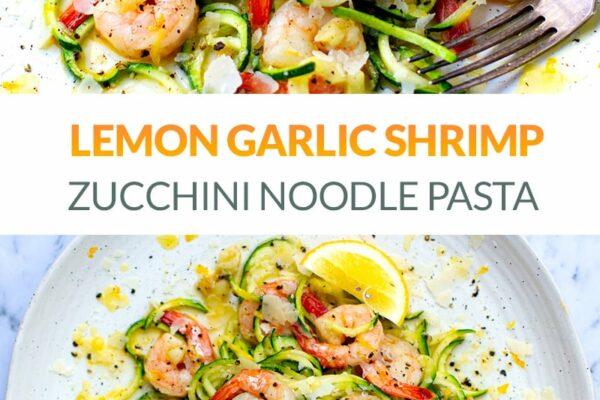 Lemon Garlic Shrimp Zucchini Pasta (Low-Carb, Gluten-Free)